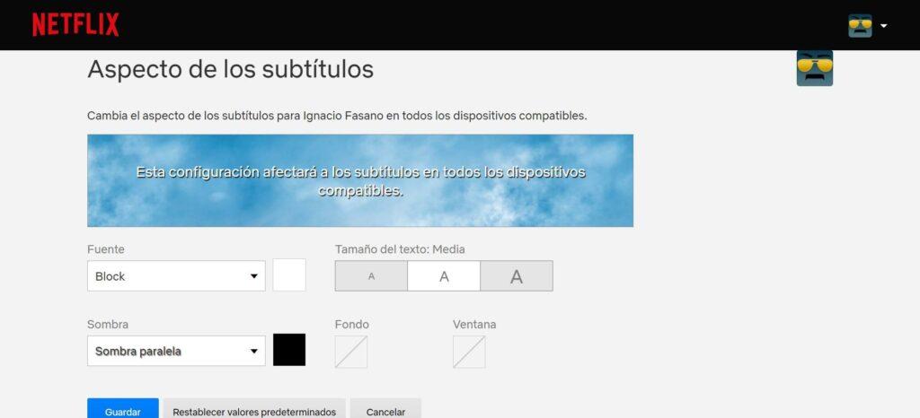 Cambiar aspecto de los subtitulos de netflix
